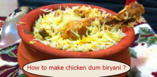 How to make chicken dum biryani ?