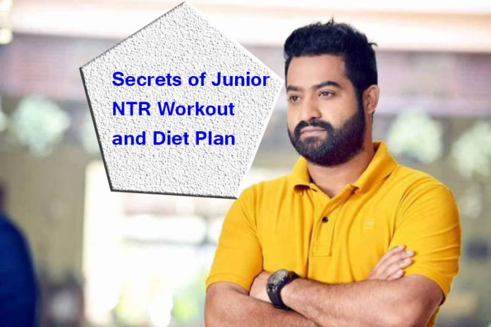 Secrets of Junior NTR Workout and Diet Plan
