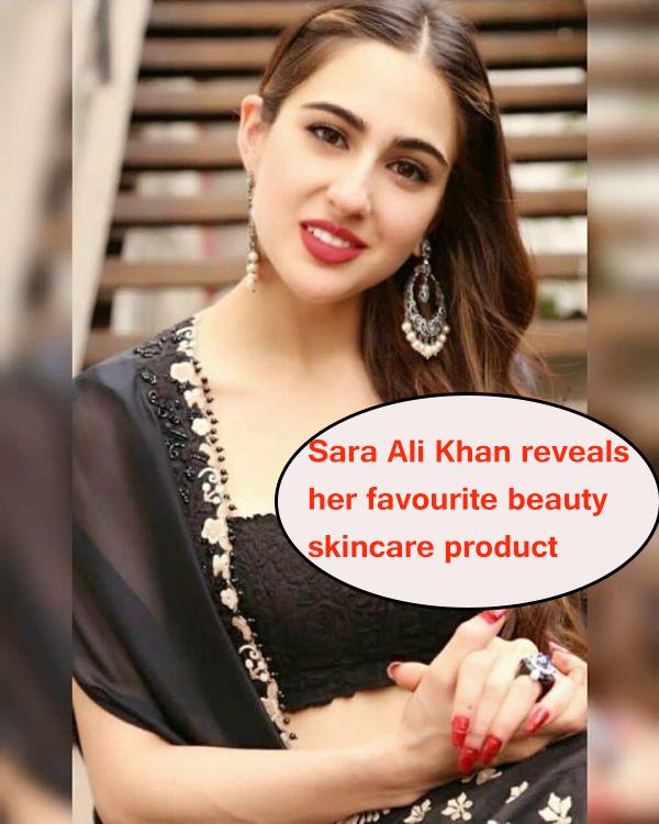 Sara Ali Khan reveals her favourite beauty skincare product11 - Sara Ali Khan reveals her favorite beauty skincare product