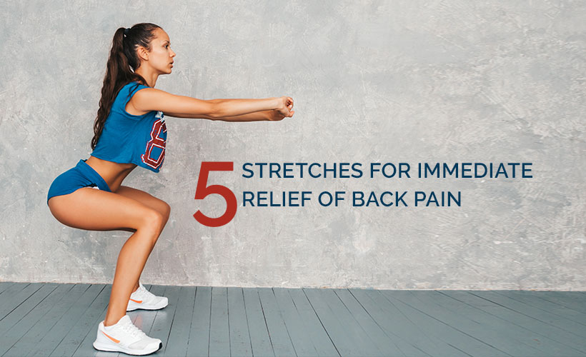 5 Stretches for Immediate Relief of Back Pain - Site-Wide Activity