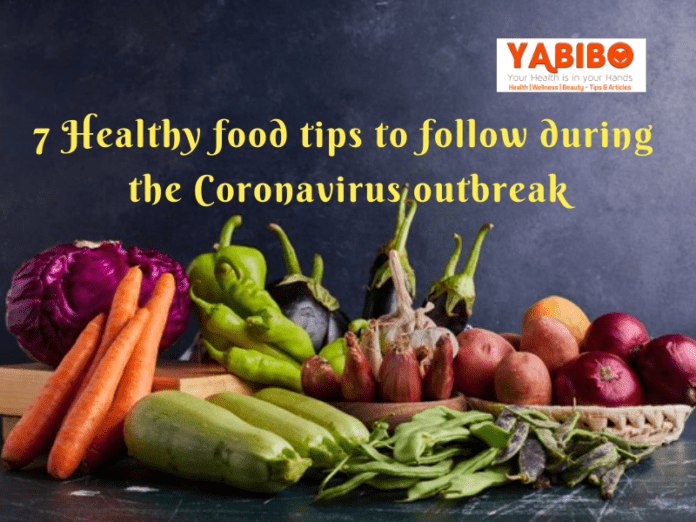 7 Healthy food tips to follow during the Coronavirus outbreak