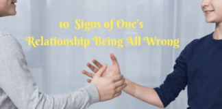 10 Signs of One's Relationship Being All Wrong