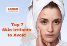 Top 7 Skin Irritants to Avoid