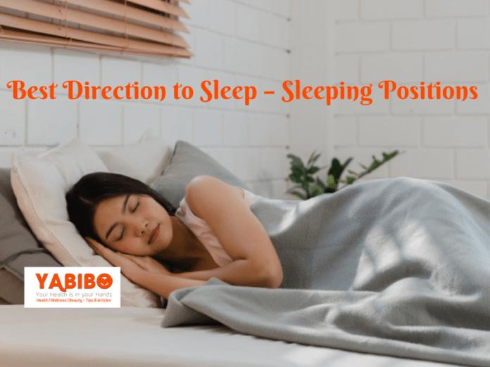 Best Direction to Sleep – Sleeping Positions