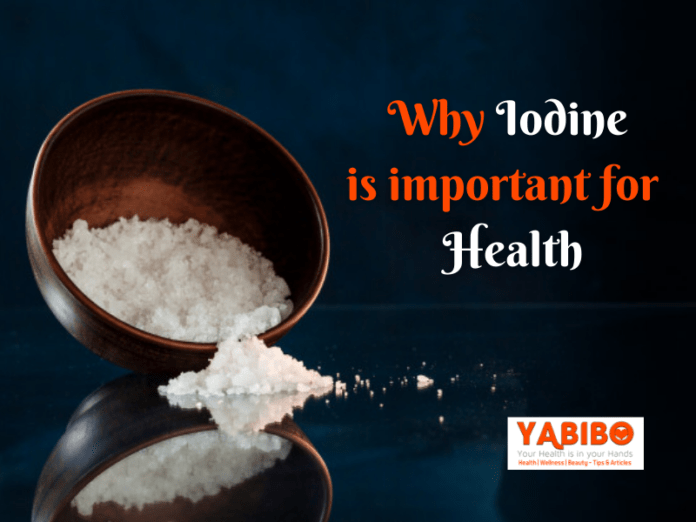 Why Iodine is important for Health?