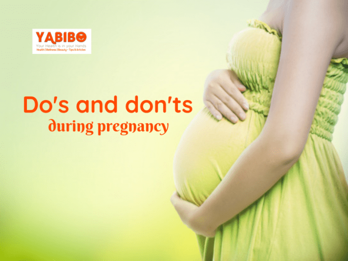 Do's and don'ts during pregnancy