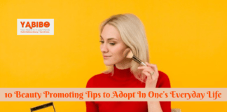 10 Beauty Promoting Tips to Adopt In One's Everyday Life