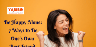 Be Happy Alone: 7 Ways to Be One's Own Best Friend Forever