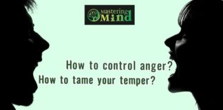 How to control your anger? How to tame your temper?