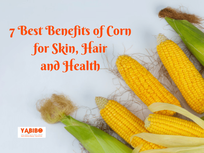 7 Best Benefits of Corn for Skin, Hair and Health