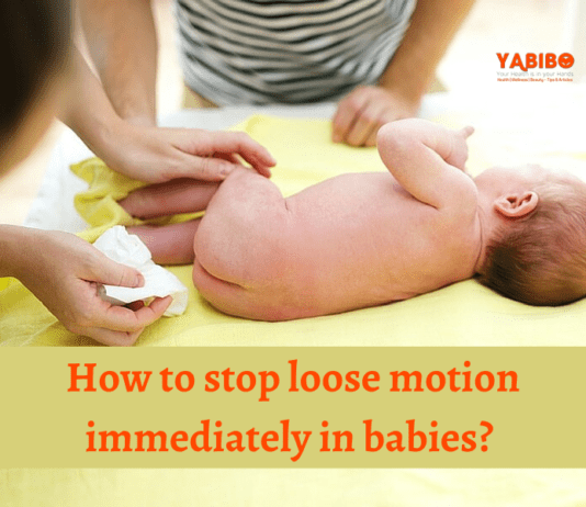 How to stop loose motion immediately in babies?