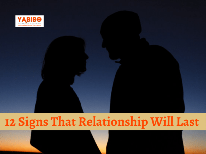12 Signs That Relationship Will Last