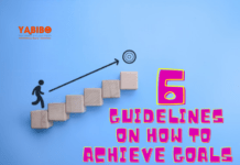 6 Guidelines on how to achieve goals
