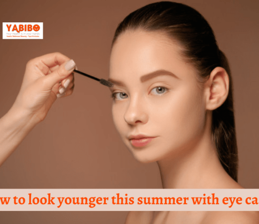 How to look younger this summer with eye care?