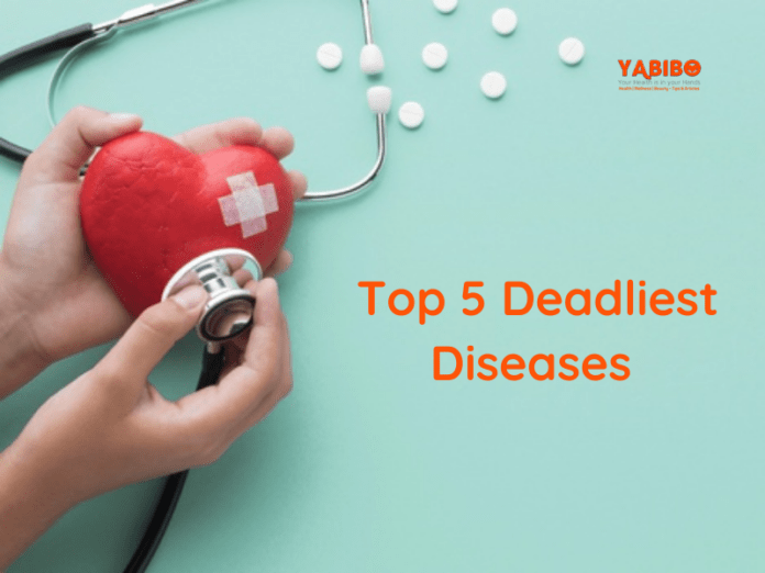 Top 5 Deadliest Diseases