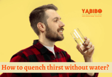 How to quench thirst without water?
