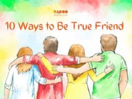 10 Ways to Be True Friend