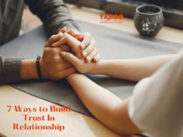 7 Ways to Build Trust In Relationship
