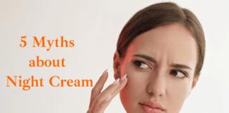 5 Myths about Night Cream