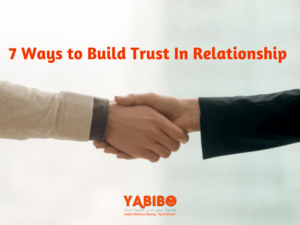 n 5 300x225 - 7 Ways to Build Trust In Relationship