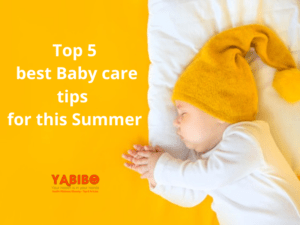 n 7 300x225 - Top 5 best Baby care tips for this Summer