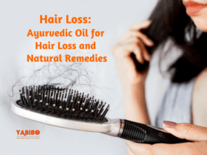 n nfi 300x225 - Hair Loss: Ayurvedic Oil for Hair Loss and Natural Remedies