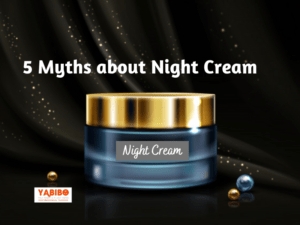 ni 1 300x225 - 5 Myths about Night Cream
