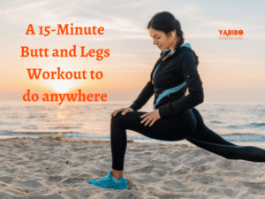 A 15 Minute Butt and Legs Workout to do anywhere 2 300x225 - A 15-Minute Butt and Legs Workout to do anywhere
